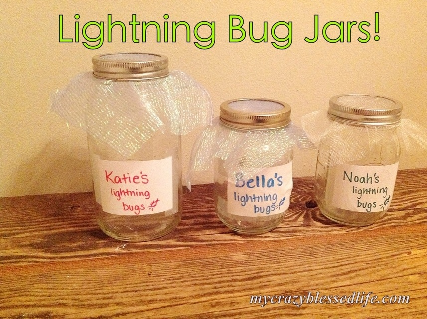 lightning bug jars my crazy blessed life