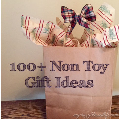 100+ Non Toy Gifts Ideas forKids